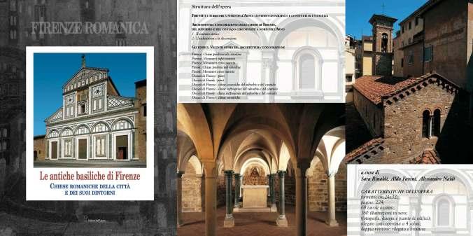 Le antiche basiliche di Firenze- Chiese Romaniche della Città e dintorni Ed Dell'Acero